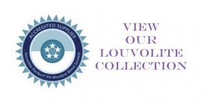 View our Louvolite Collection